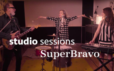 Studio Sessions • SuperBravo