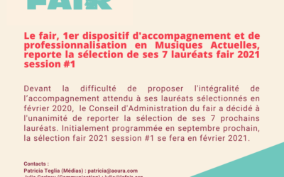 Le fair reporte la sélection de ses 7 lauréats fair 2021 session #1